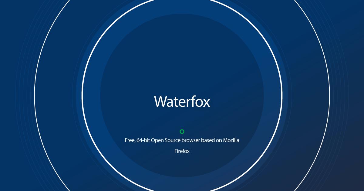 Download Waterfox latest release