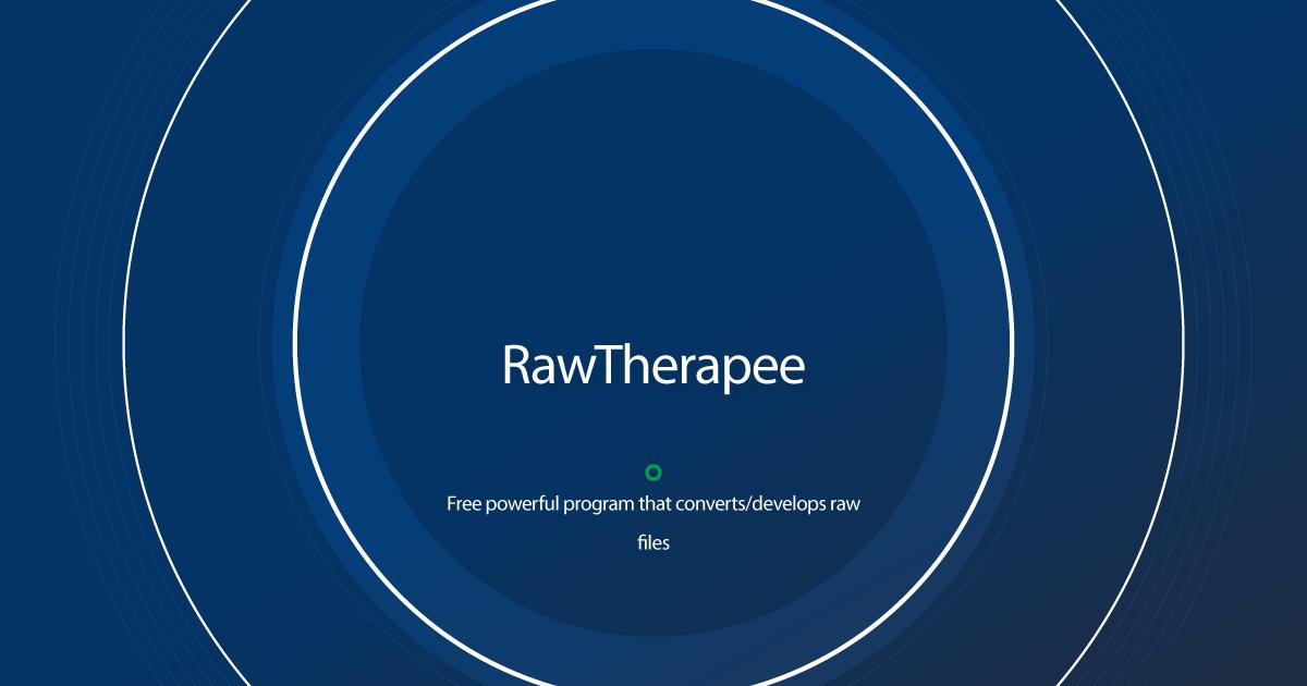 Download RawTherapee.