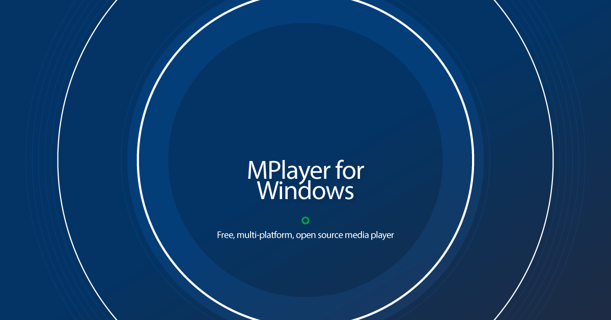 Download MPlayer for Windows latest release