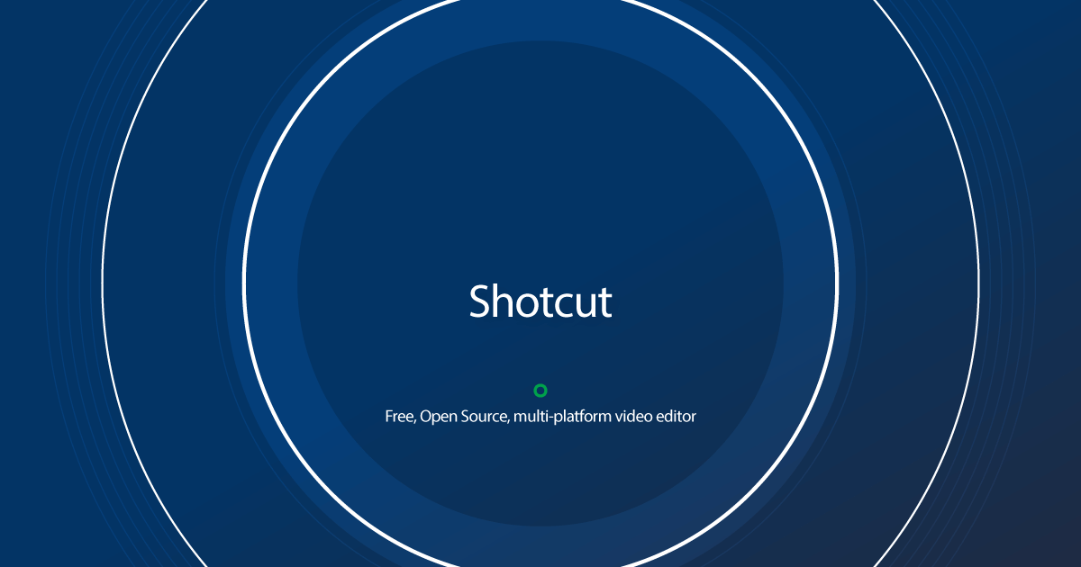 Download Shotcut latest release